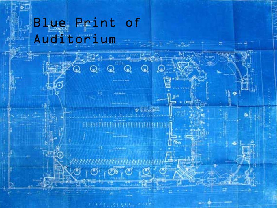 Blue Print of Auditorium