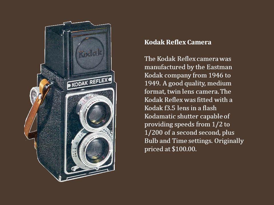 Kodak Reflex Camera