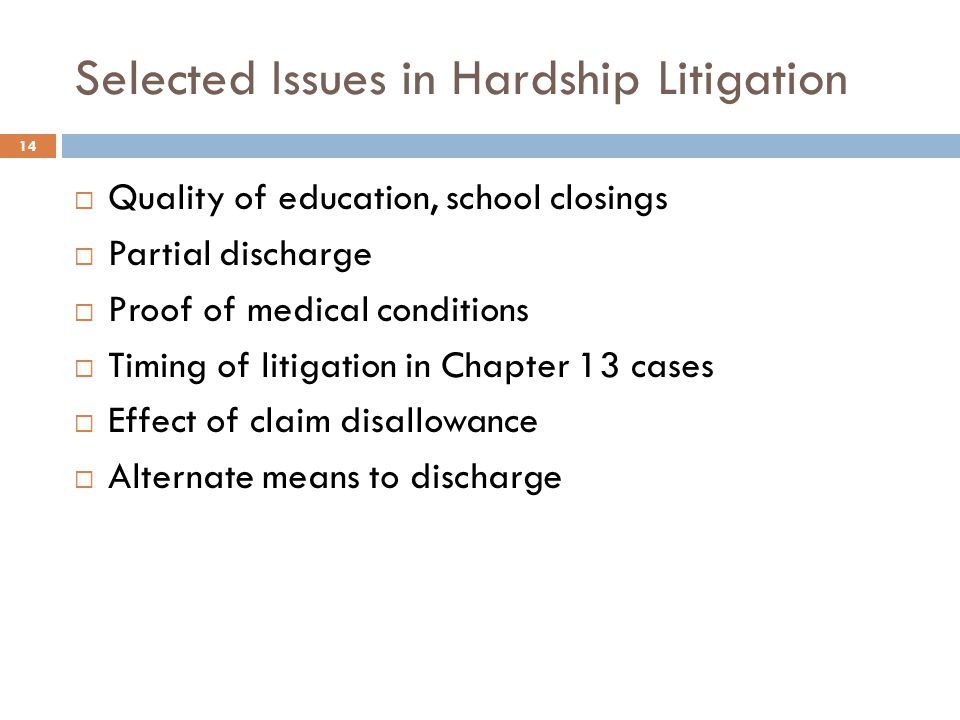Selected Issues in Hardship Litigation