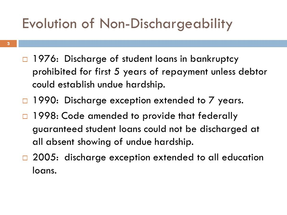 Evolution of Non-Dischargeability