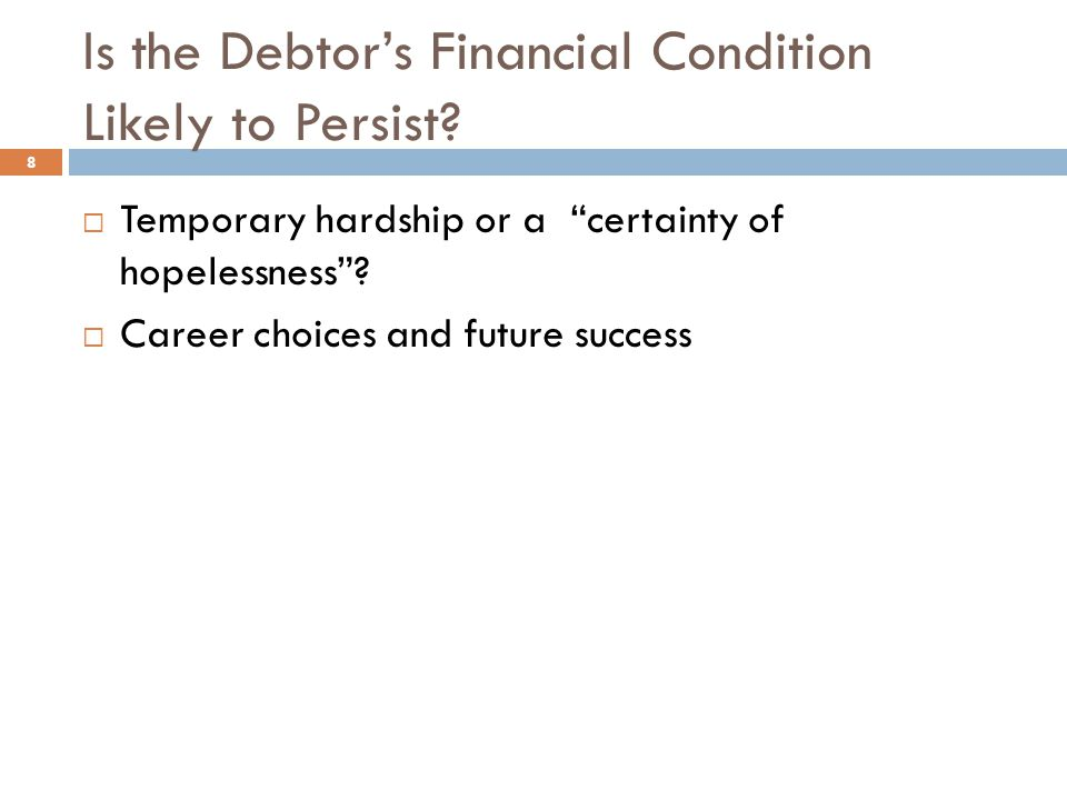 Is the Debtor's Financial Condition Likely to Persist
