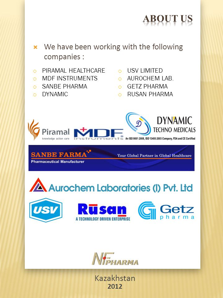 ABOUT US We have been working with the following companies : PIRAMAL HEALTHCARE. USV LIMITED. MDF INSTRUMENTS.