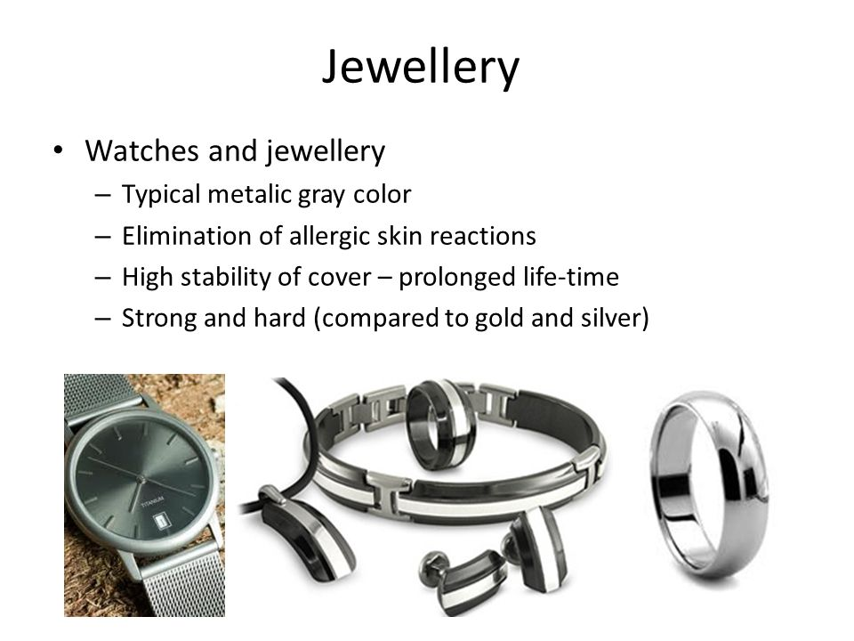 Jewellery Watches and jewellery Typical metalic gray color