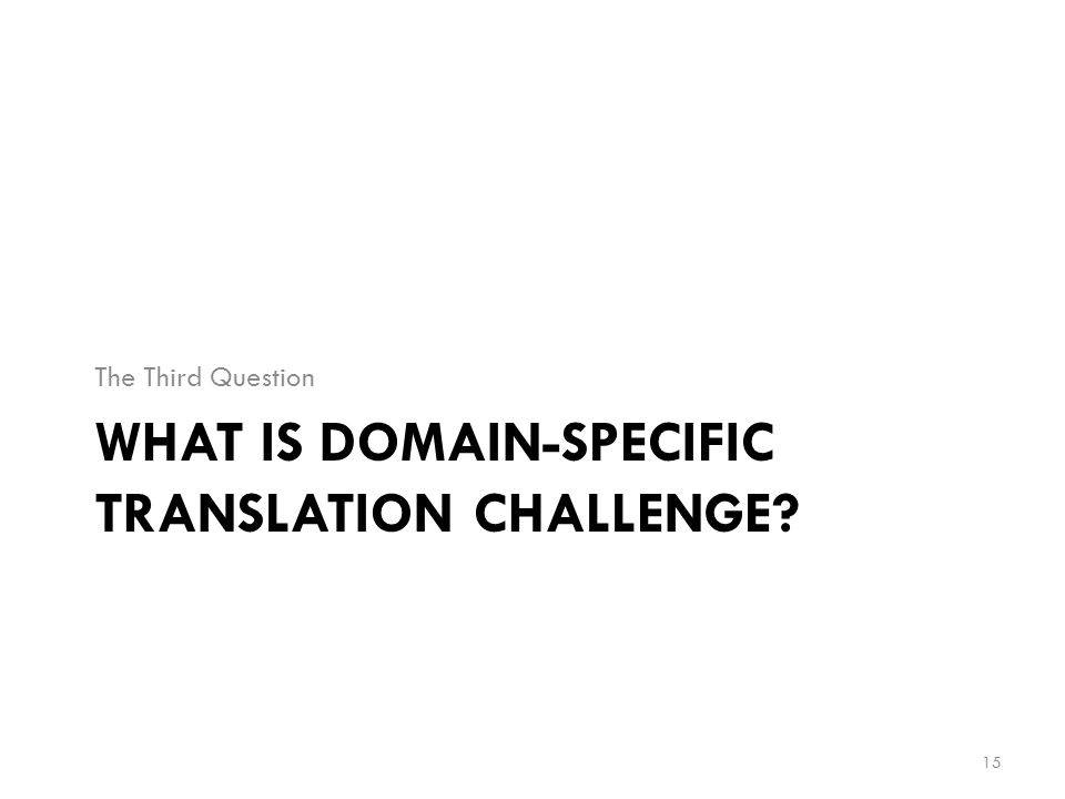 What is Domain-Specific Translation Challenge