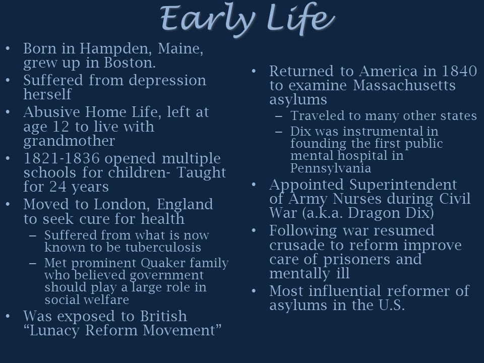Early Life Born in Hampden, Maine, grew up in Boston.
