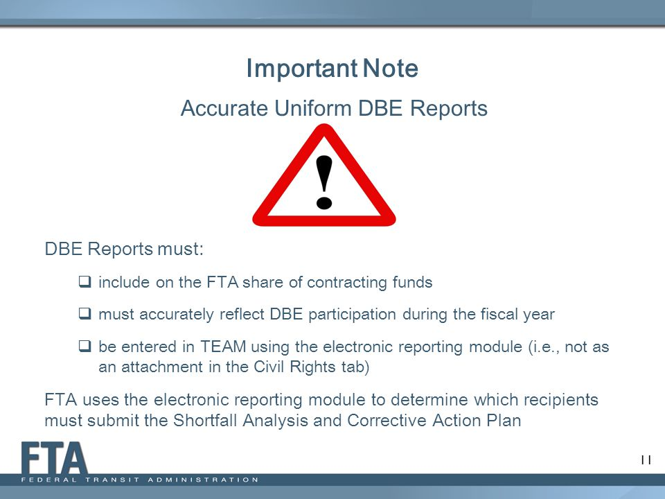 Accurate Uniform DBE Reports