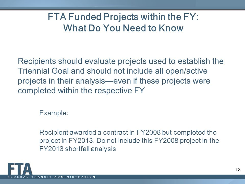 FTA Funded Projects within the FY: What Do You Need to Know