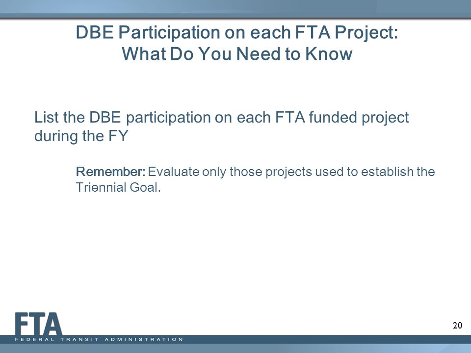 DBE Participation on each FTA Project: What Do You Need to Know