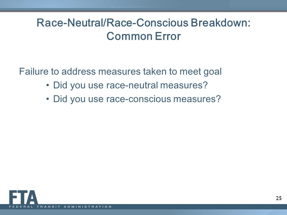 Race-Neutral/Race-Conscious Breakdown: Common Error