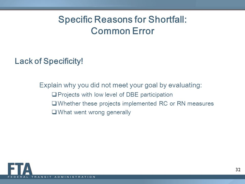 Specific Reasons for Shortfall: Common Error