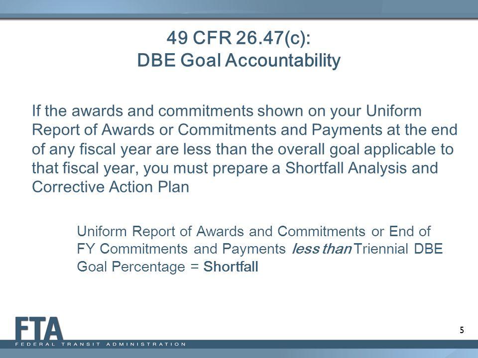 49 CFR 26.47(c): DBE Goal Accountability