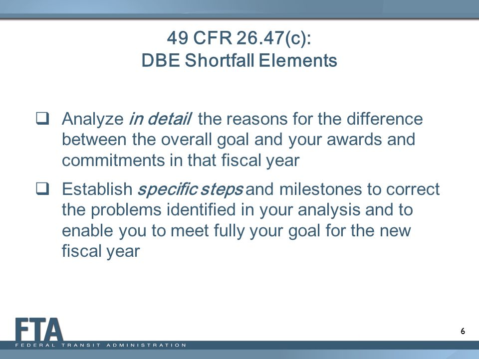 49 CFR 26.47(c): DBE Shortfall Elements