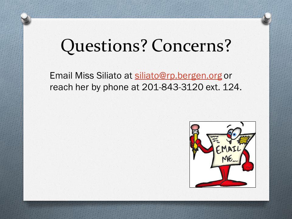 Questions. Concerns.