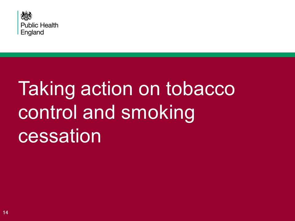 Taking action on tobacco control and smoking cessation