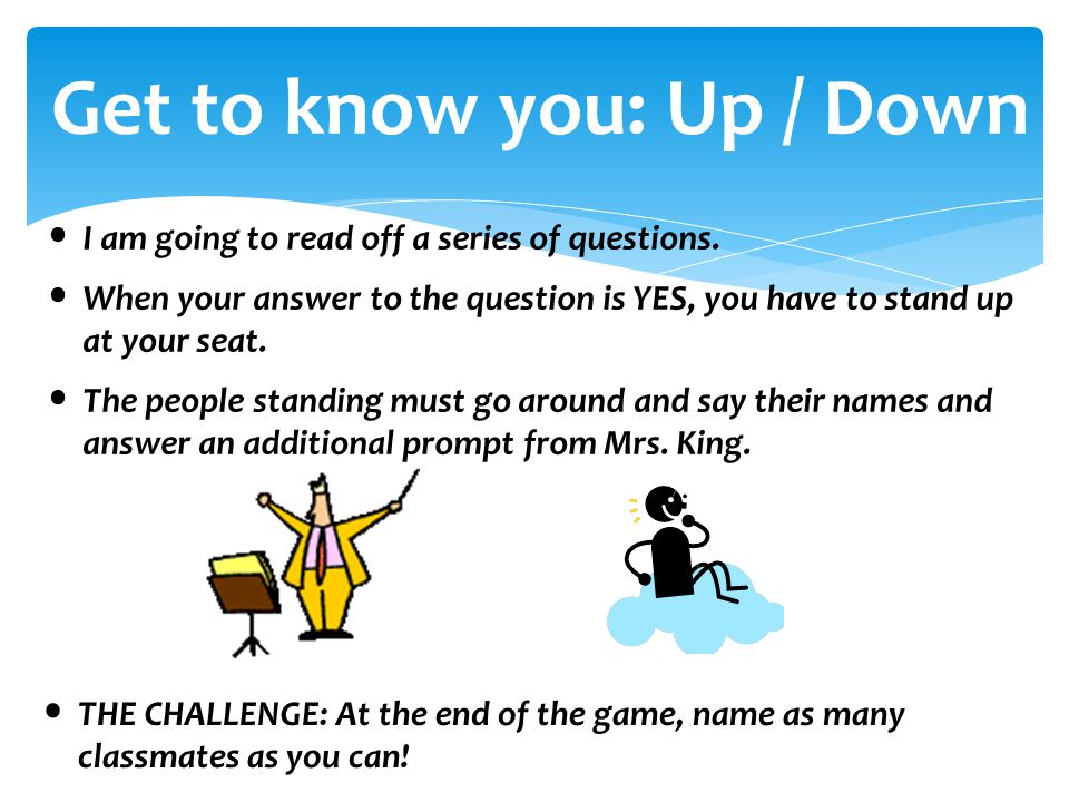 Get to know you: Up / Down