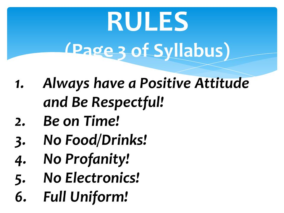 RULES (Page 3 of Syllabus)