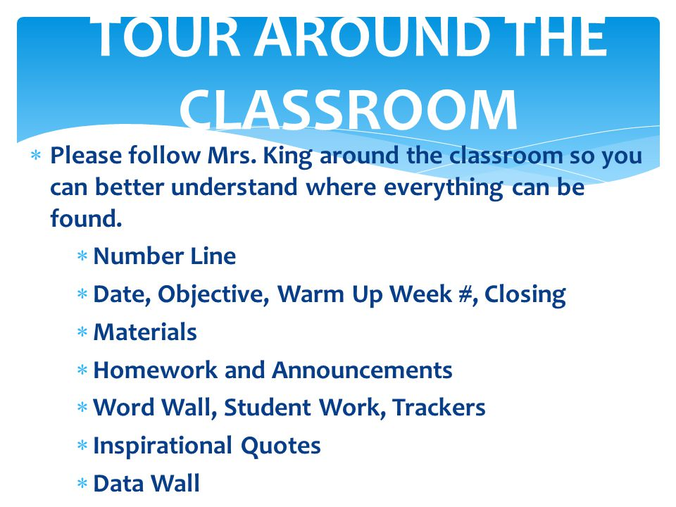 TOUR AROUND THE CLASSROOM