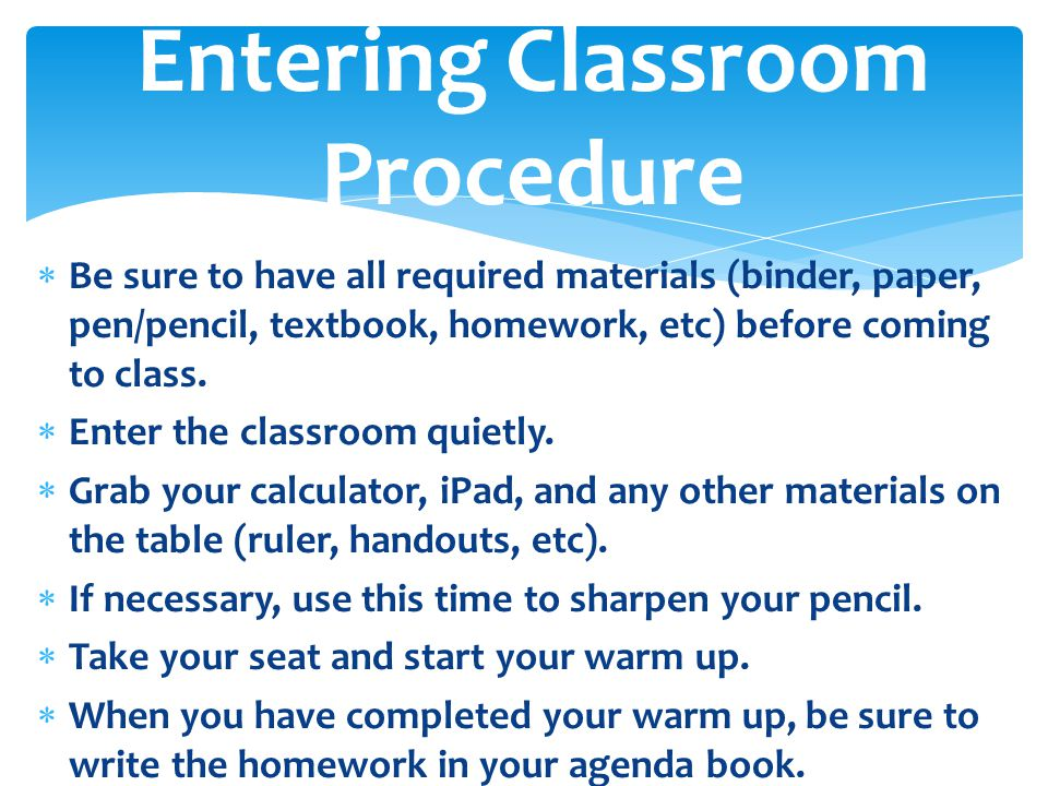 Entering Classroom Procedure
