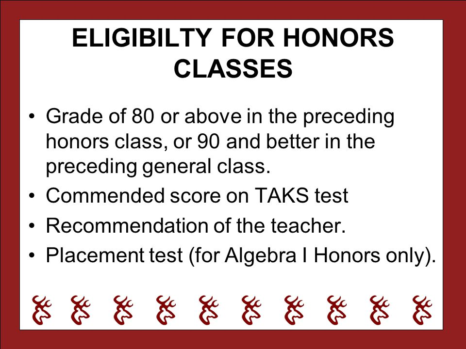 ELIGIBILTY FOR HONORS CLASSES