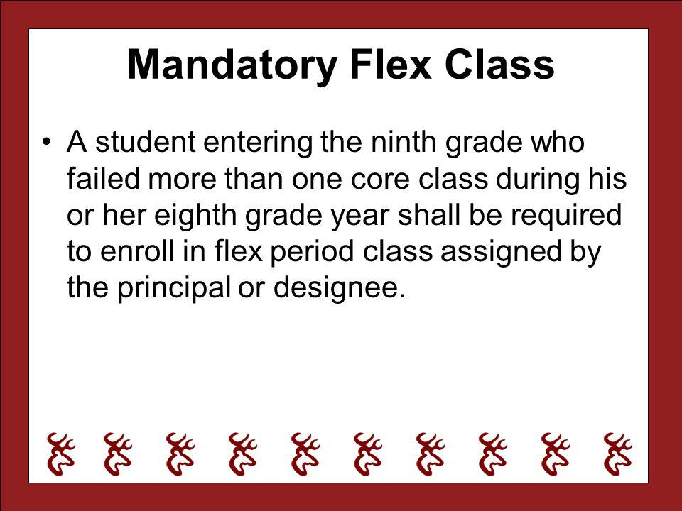 Mandatory Flex Class