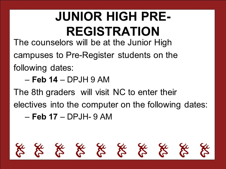 JUNIOR HIGH PRE-REGISTRATION