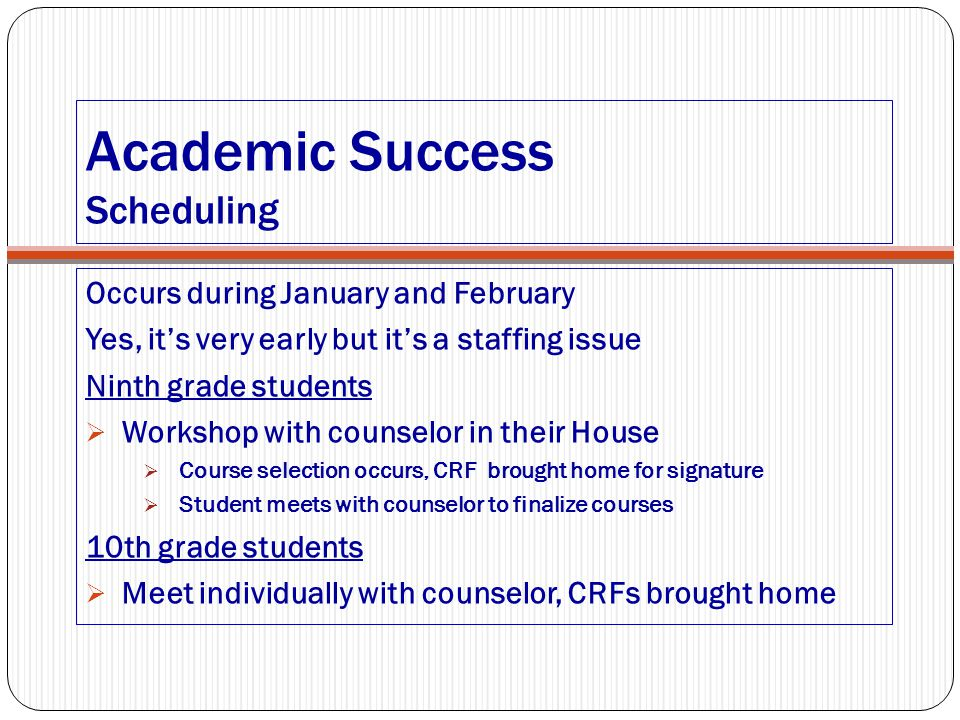 Academic Success Scheduling