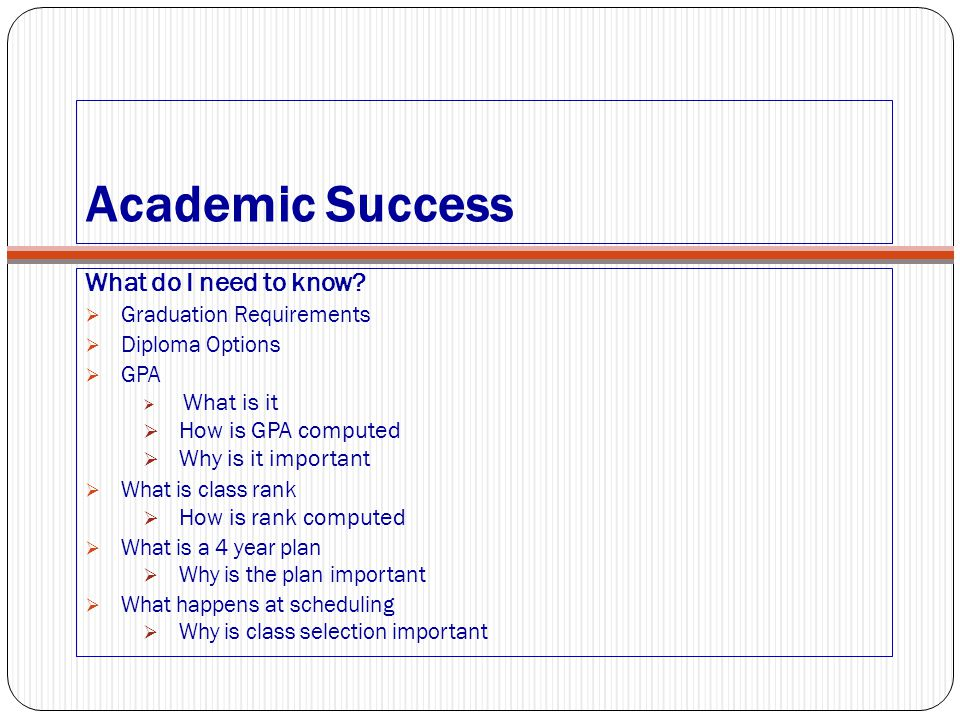 Academic Success What do I need to know How is GPA computed
