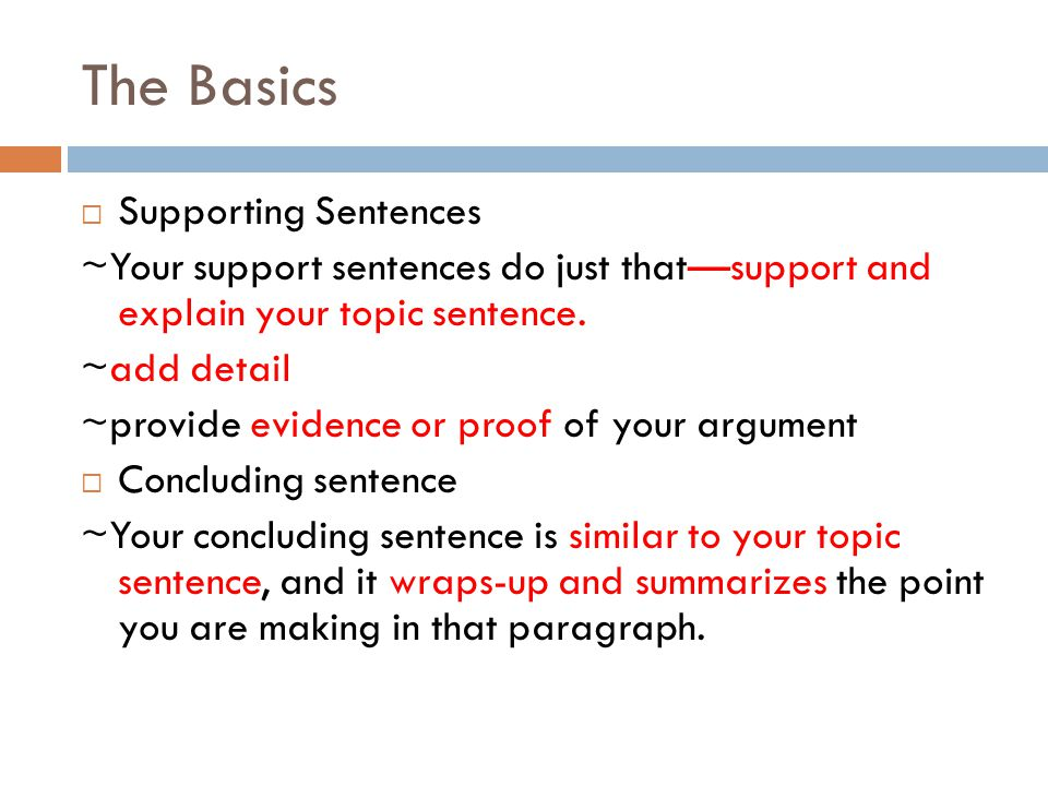The Basics Supporting Sentences