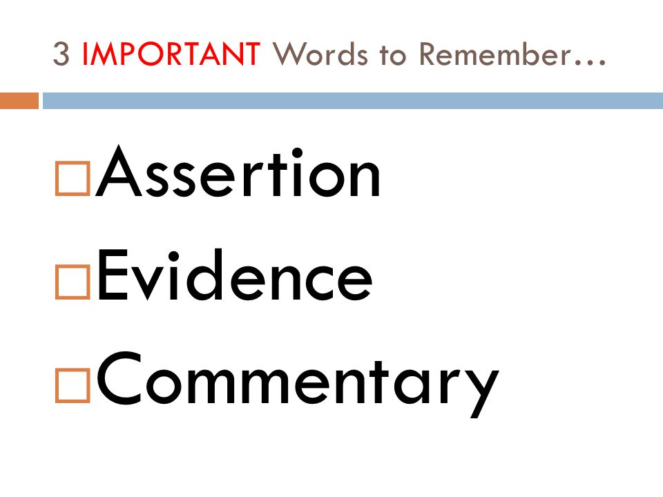 3 IMPORTANT Words to Remember…