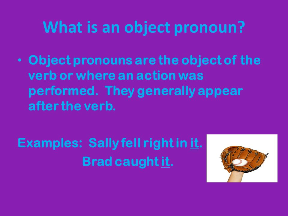 What is an object pronoun