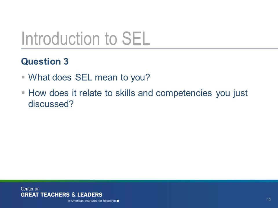 Introduction to SEL Question 3 What does SEL mean to you