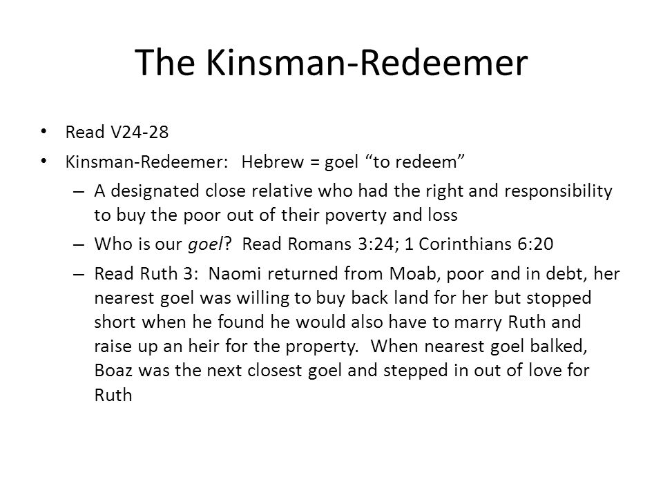 The Kinsman-Redeemer Read V24-28