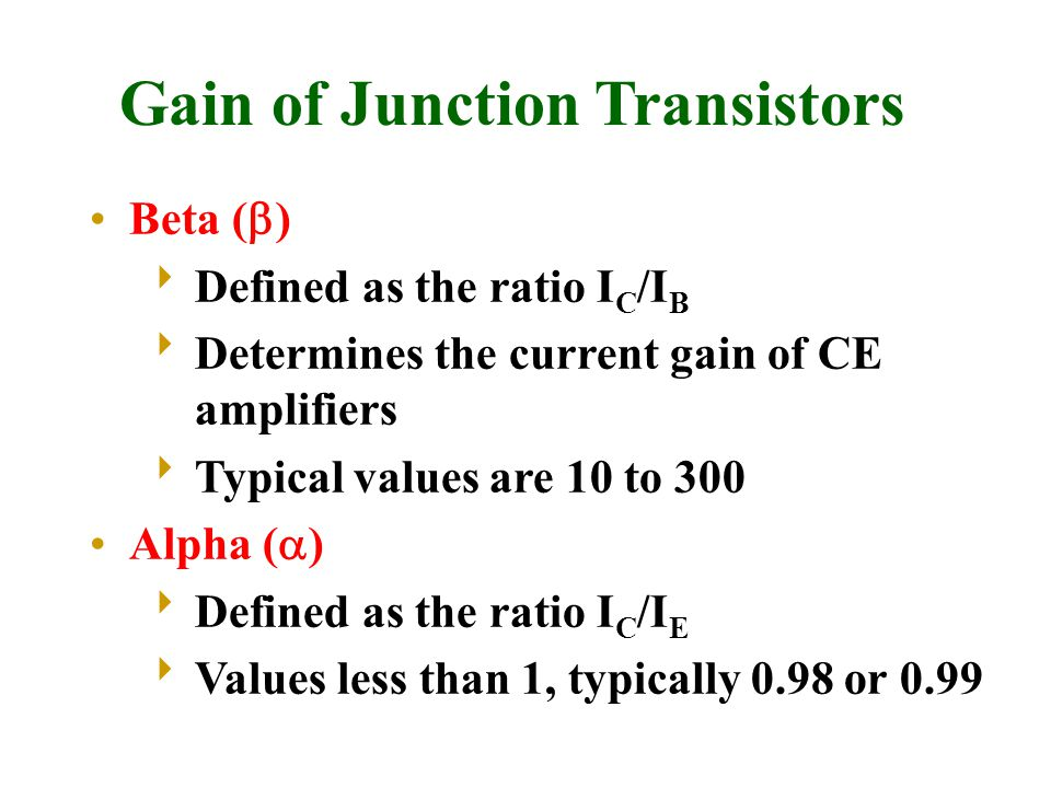 Gain of Junction Transistors