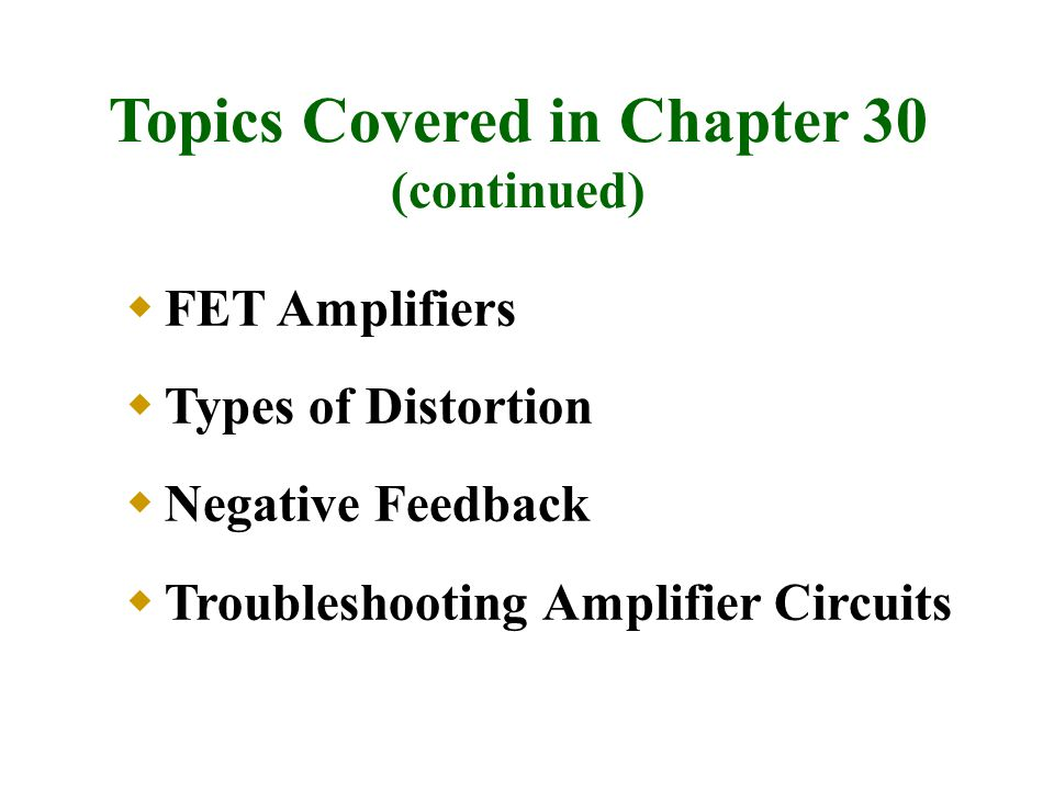Topics Covered in Chapter 30
