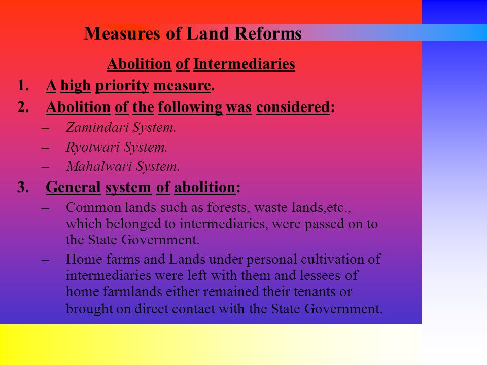 Measures of Land Reforms Abolition of Intermediaries