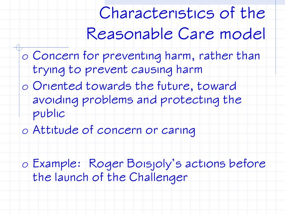 Characteristics of the Reasonable Care model