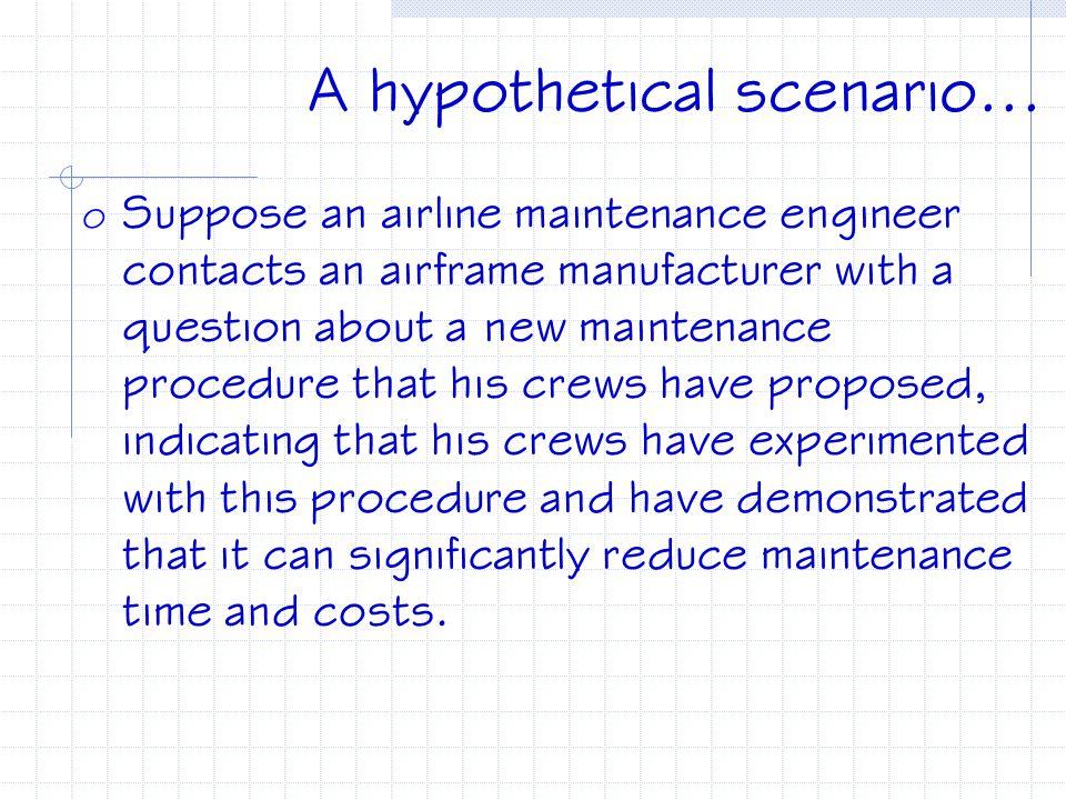 A hypothetical scenario...