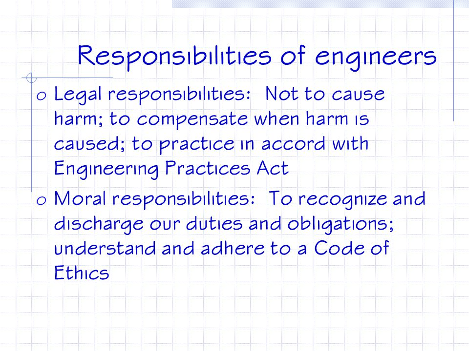 Responsibilities of engineers