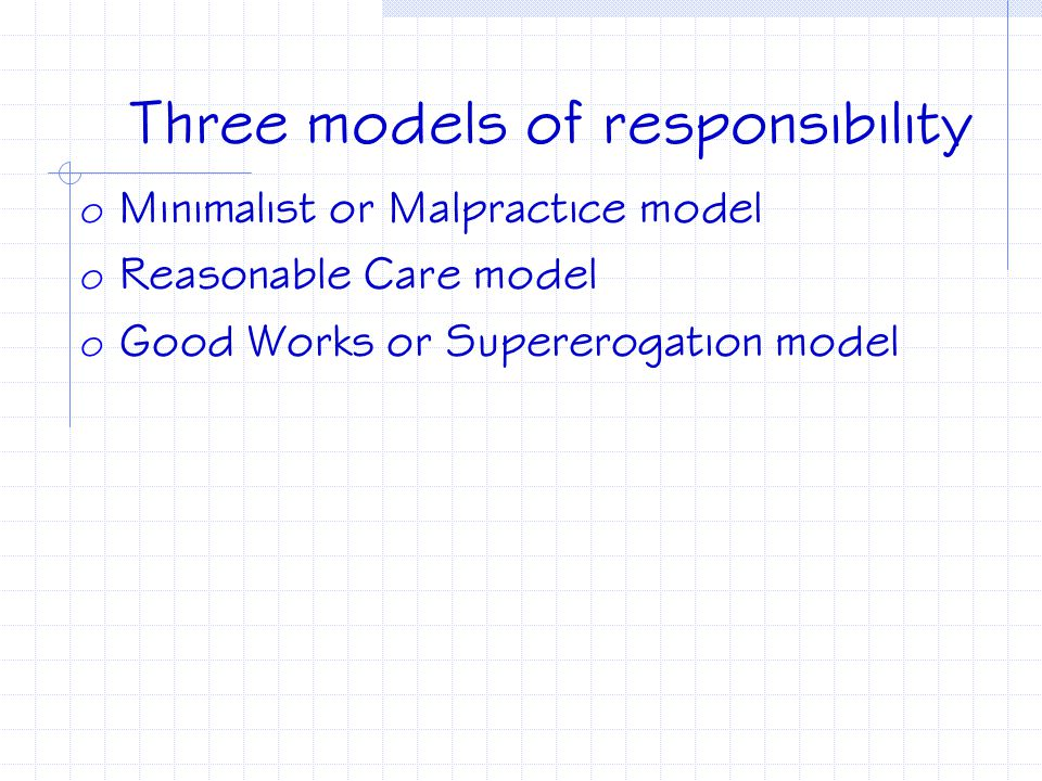 Three models of responsibility