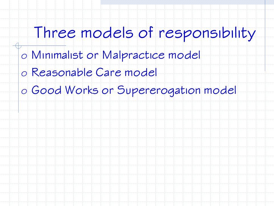 Three models of responsibility