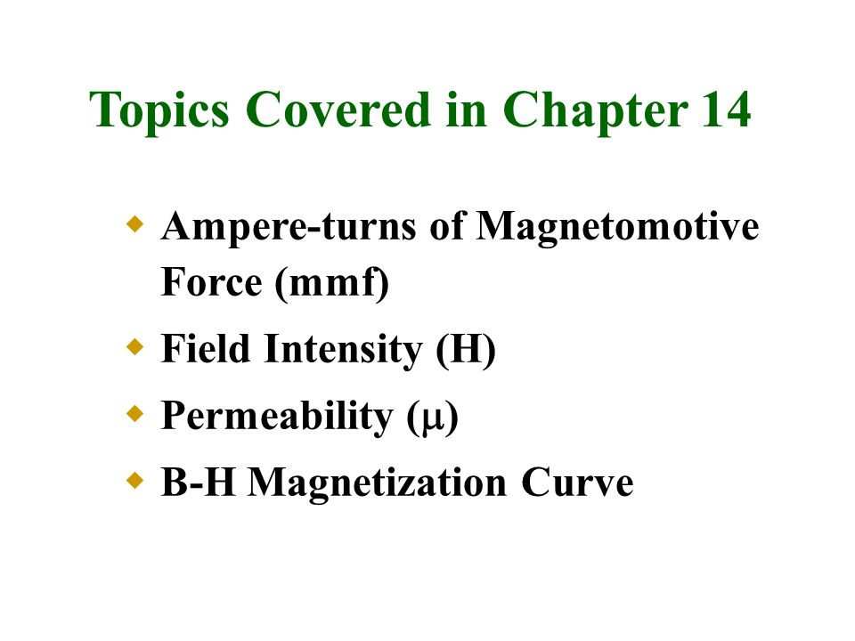 Topics Covered in Chapter 14