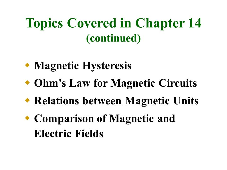 Topics Covered in Chapter 14 (continued)