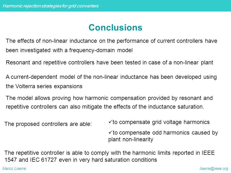 Conclusions The effects of non-linear inductance on the performance of current controllers have. been investigated with a frequency-domain model.