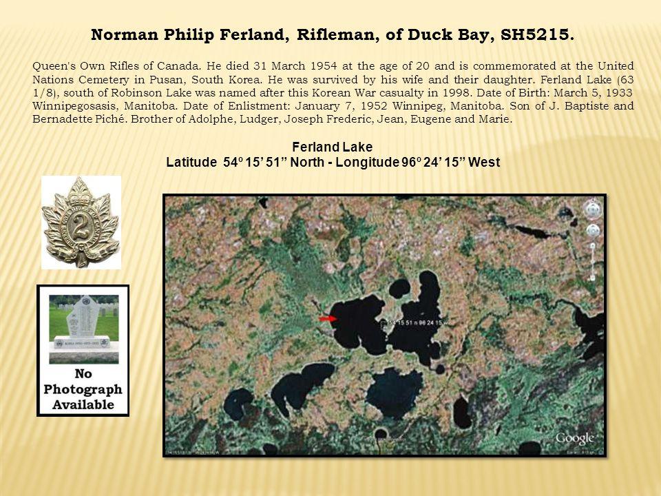 Norman Philip Ferland, Rifleman, of Duck Bay, SH5215.