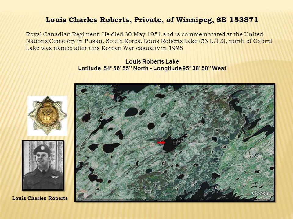 Louis Charles Roberts, Private, of Winnipeg, SB 153871