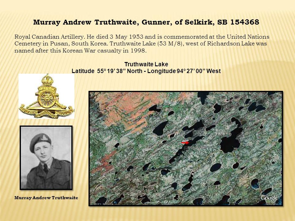 Murray Andrew Truthwaite, Gunner, of Selkirk, SB 154368