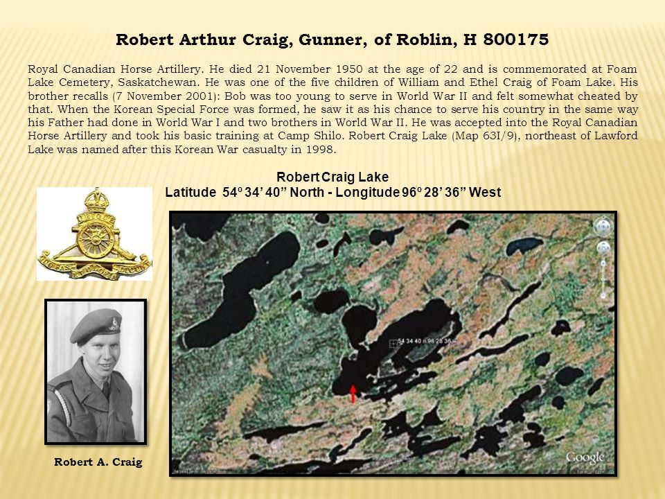 Robert Arthur Craig, Gunner, of Roblin, H 800175