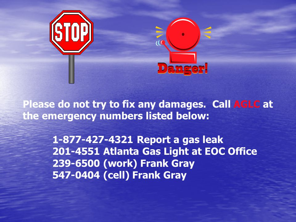 Please do not try to fix any damages