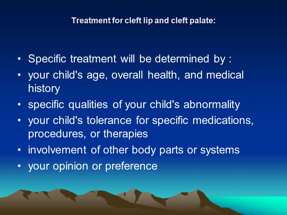 Treatment for cleft lip and cleft palate: