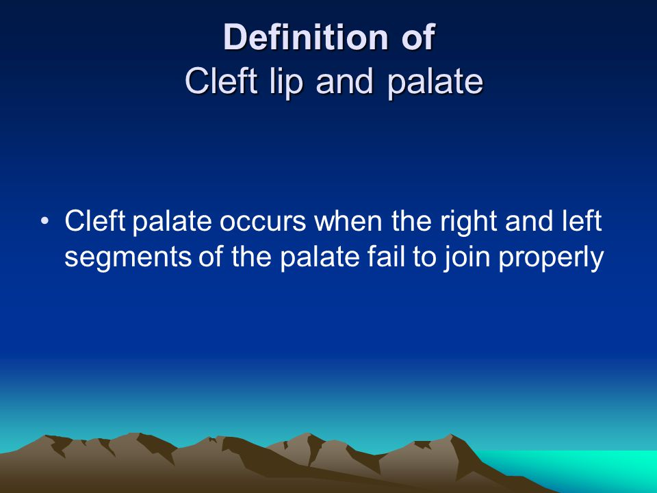 Definition of Cleft lip and palate